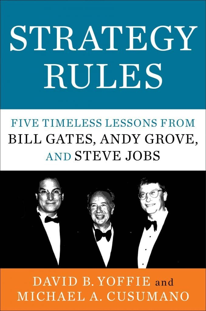 The 5 Strategy Rules of Bill Gates, Andy Grove, and Steve Jobs